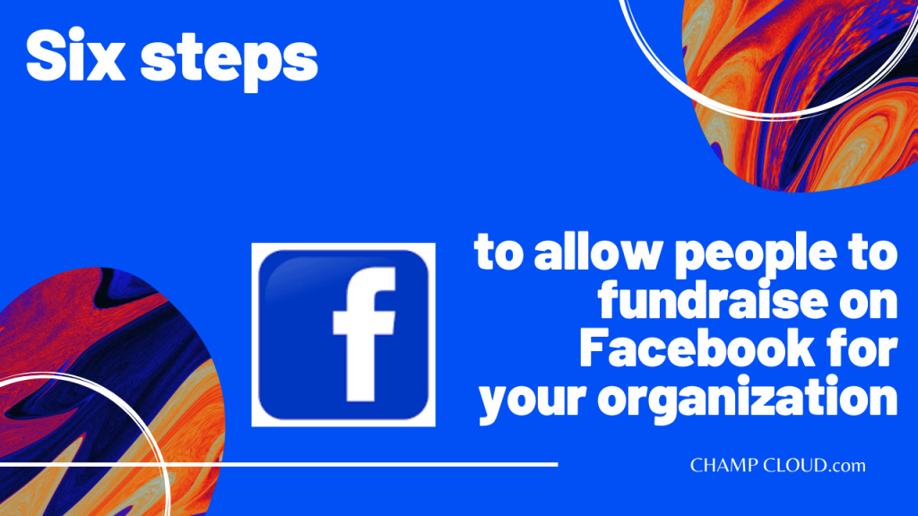 6-STEPS-TO-FACEBOOK-FUNDRAISING